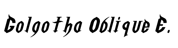 Golgotha Oblique E.  Free Fonts Download