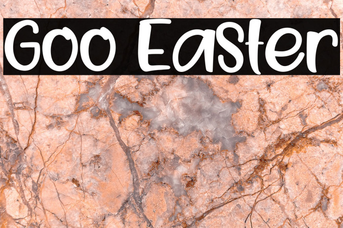Goo Easter Fonte examples