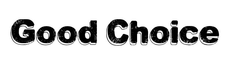 Good Choice  Frei Schriftart Herunterladen