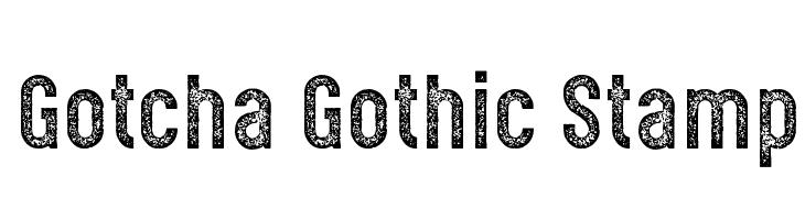 Gotcha Gothic Stamp  font caratteri gratis