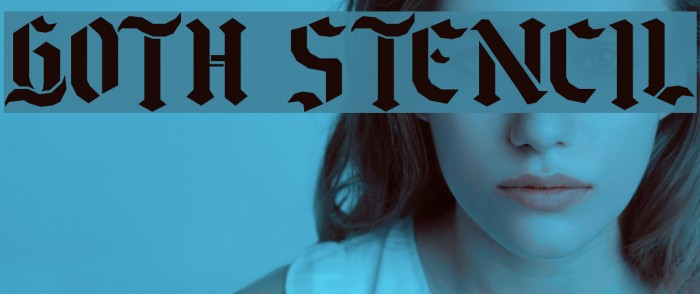 Goth Stencil Fuentes examples