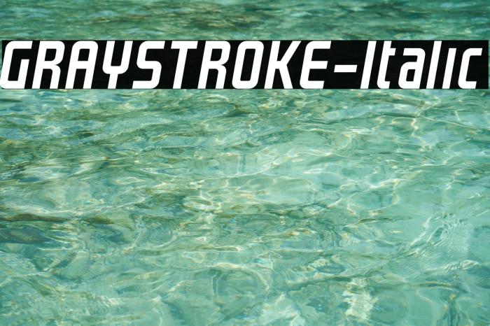 GRAYSTROKE-Italic Fonte examples
