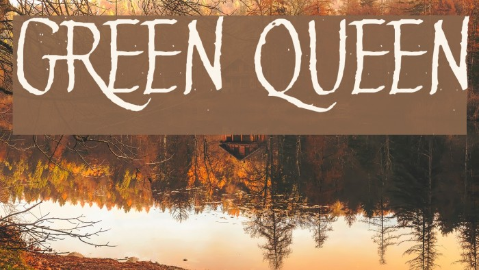 Green Queen Шрифта examples