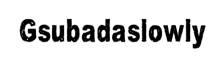 Gsubadaslowly  नि: शुल्क फ़ॉन्ट्स डाउनलोड
