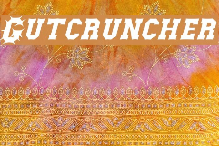 Gutcruncher Fonte examples