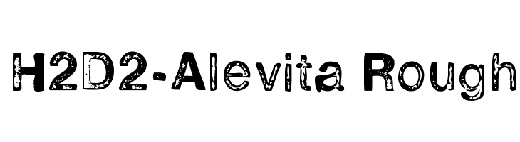 H2D2-Alevita Rough  Free Fonts Download