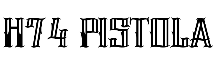H74 Pistola  Free Fonts Download
