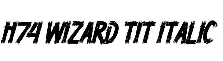 H74 Wizard Tit Italic  フリーフォントのダウンロード