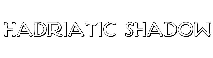 Hadriatic Shadow  Free Fonts Download