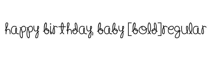 Happy Birthday, Baby [Bold]Regular  Fuentes Gratis Descargar