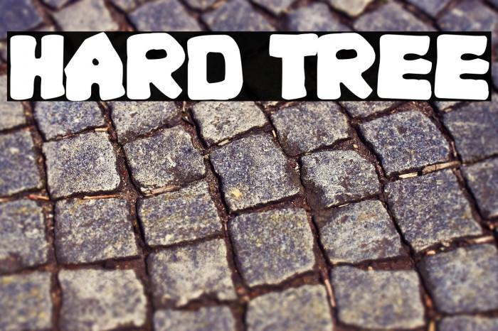 Hard Tree फ़ॉन्ट examples