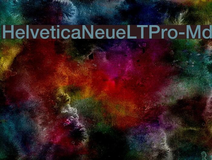 HelveticaNeueLTPro-Md Font examples