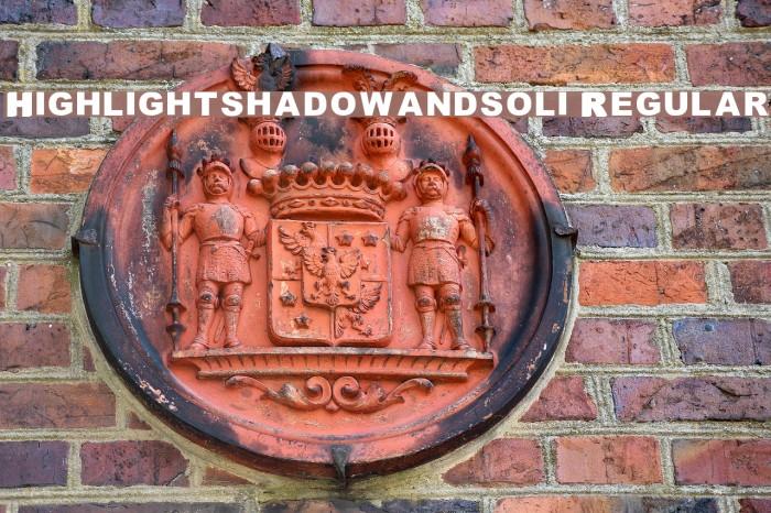 Highlight_shadowandsoli Regular Font examples