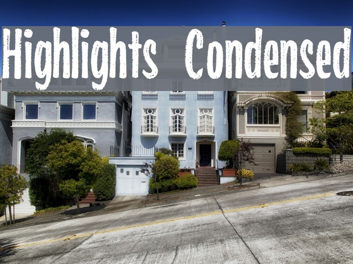 Highlights Condensed Font examples
