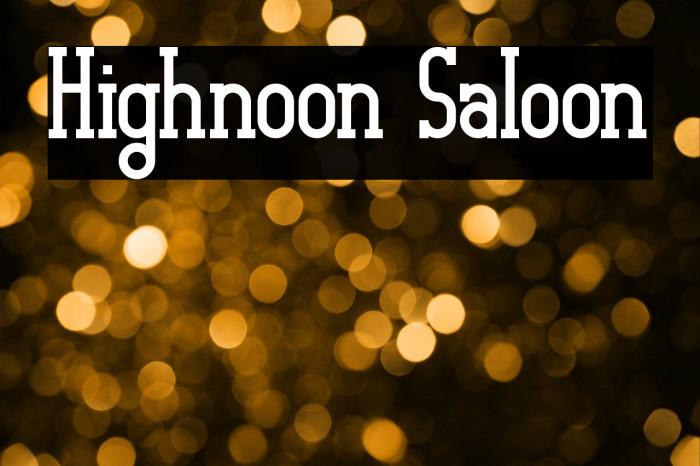 Highnoon Saloon لخطوط تنزيل examples