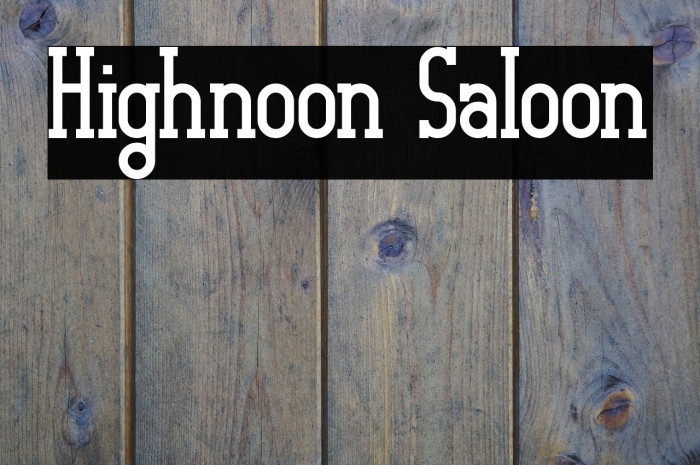 Highnoon Saloon Font examples