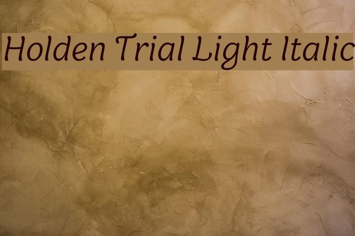 Holden Trial Light Italic Schriftart examples