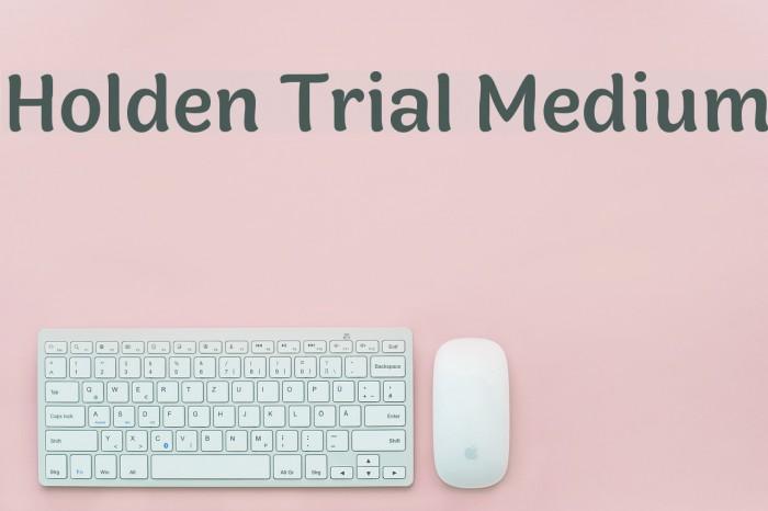 Holden Trial Medium Schriftart examples