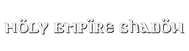 Holy Empire Shadow  Free Fonts Download