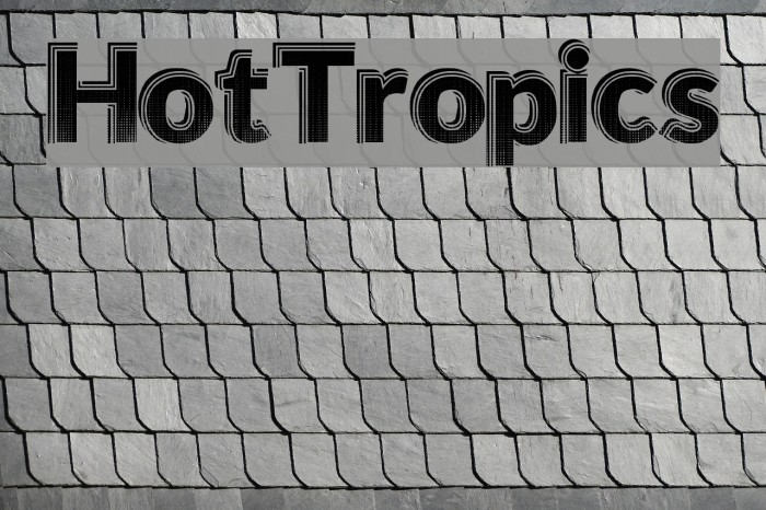 HotTropics Font examples