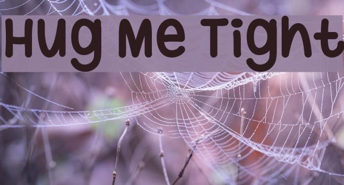 Hug Me Tight Font examples