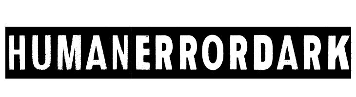 Human Error Dark  Free Fonts Download