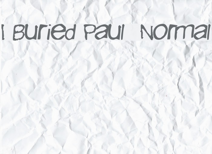 I Buried Paul  Normal Шрифта examples
