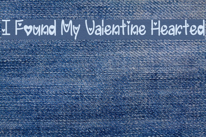 I Found My Valentine Hearted Font examples
