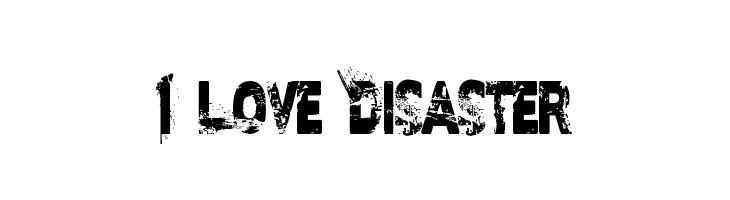 I Love Disaster  Скачать бесплатные шрифты