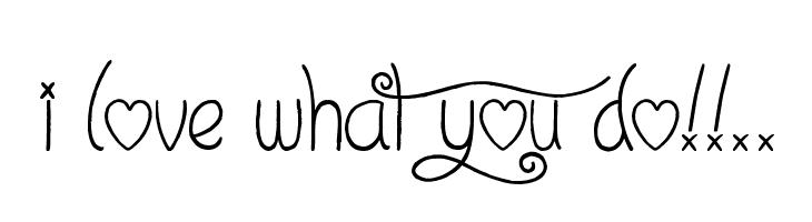 I Love What You Do!!..  Скачать бесплатные шрифты