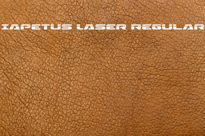 Iapetus Laser Regular फ़ॉन्ट examples