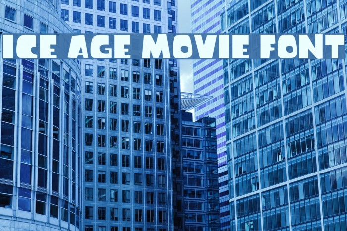 Ice Age Movie Font フォント examples