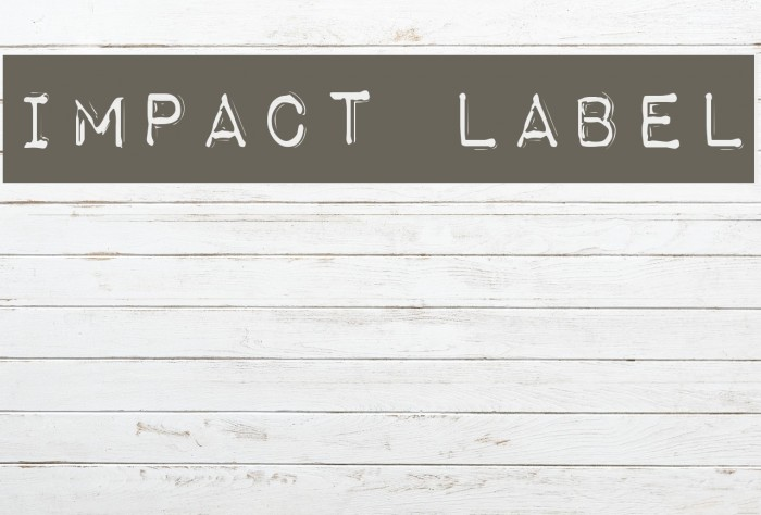 Impact Label Font examples
