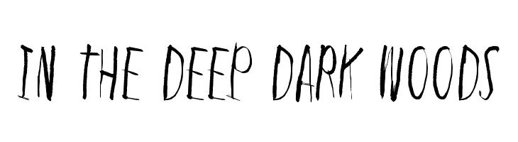 In the deep dark woods  Скачать бесплатные шрифты