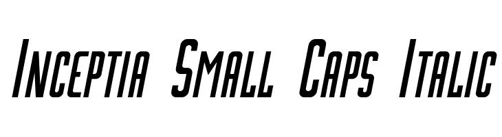 Inceptia Small Caps Italic  baixar fontes gratis