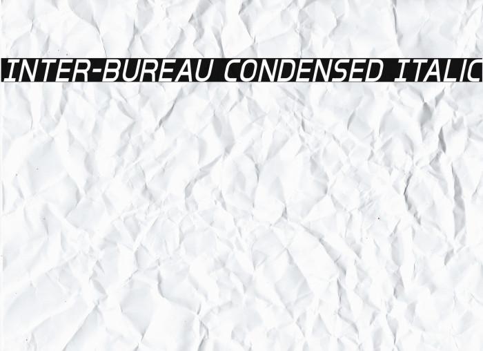 Inter-Bureau Condensed Italic 字体 examples