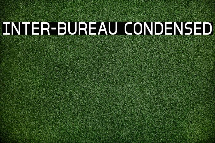Inter-Bureau Condensed Fonte examples