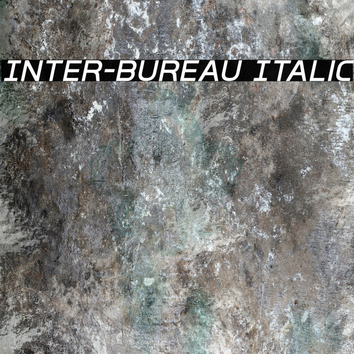 Inter-Bureau Italic फ़ॉन्ट examples