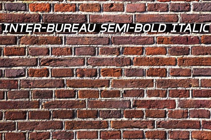 Inter-Bureau Semi-Bold Italic Fonte examples