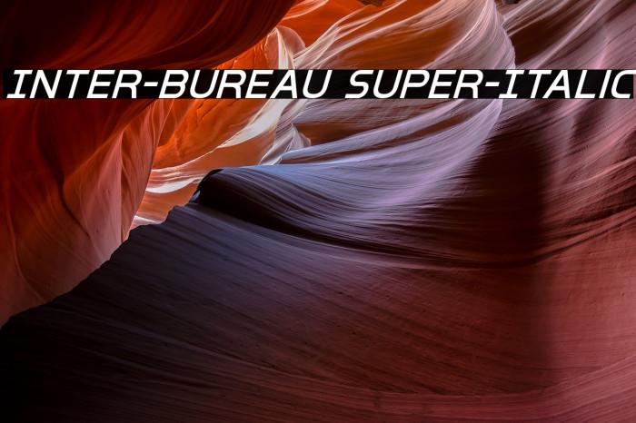 Inter-Bureau Super-Italic Fonte examples