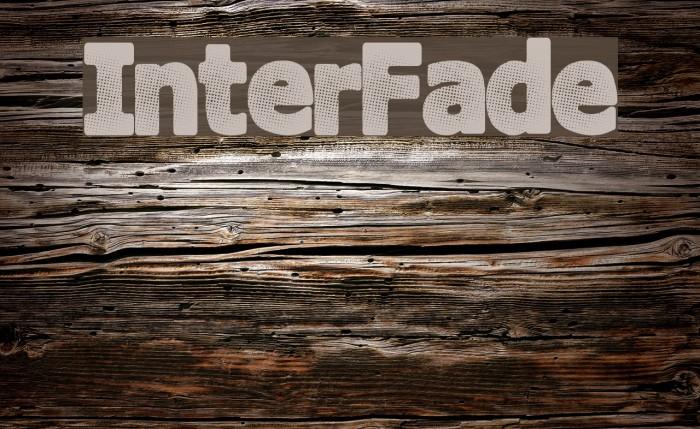 InterFade Шрифта examples