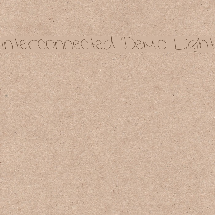 Interconnected Demo Light Font examples