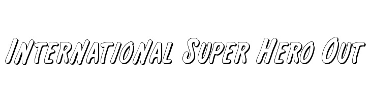 International Super Hero Out  Free Fonts Download