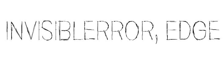 Invisiblerror, Edge  नि: शुल्क फ़ॉन्ट्स डाउनलोड