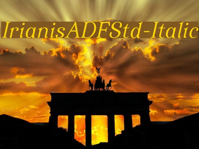 IrianisADFStd-Italic لخطوط تنزيل examples