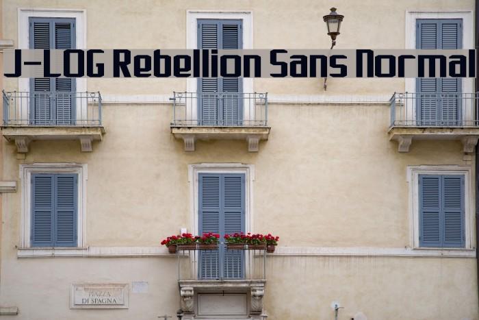 J-LOG Rebellion Sans Normal Font examples