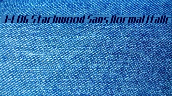 J-LOG Starkwood Sans Normal Italic Font examples