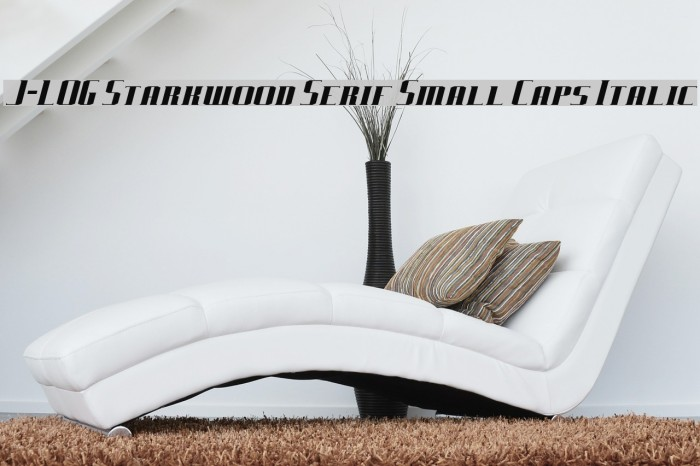 J-LOG Starkwood Serif Small Caps Italic Font examples