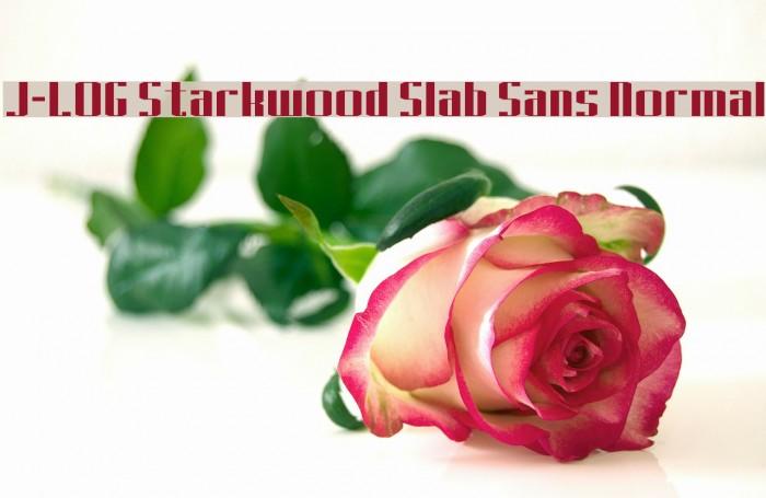 J-LOG Starkwood Slab Sans Normal Font examples