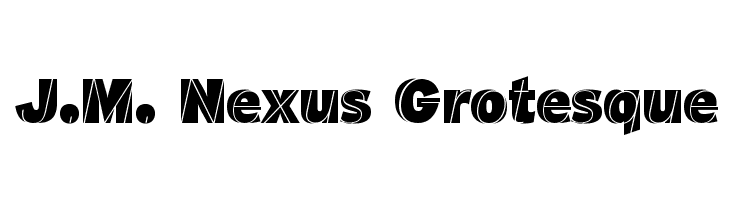 J.M. Nexus Grotesque  Free Fonts Download
